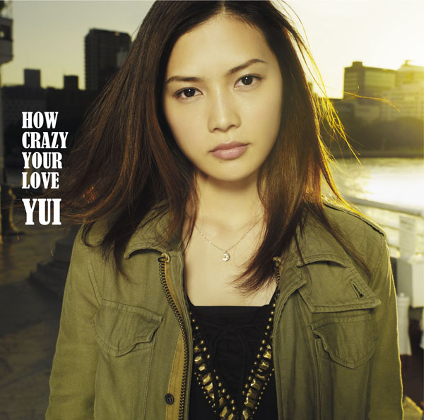 YUI – 5th Album HOW CRAZY YOUR LOVE – November 2nd Release
